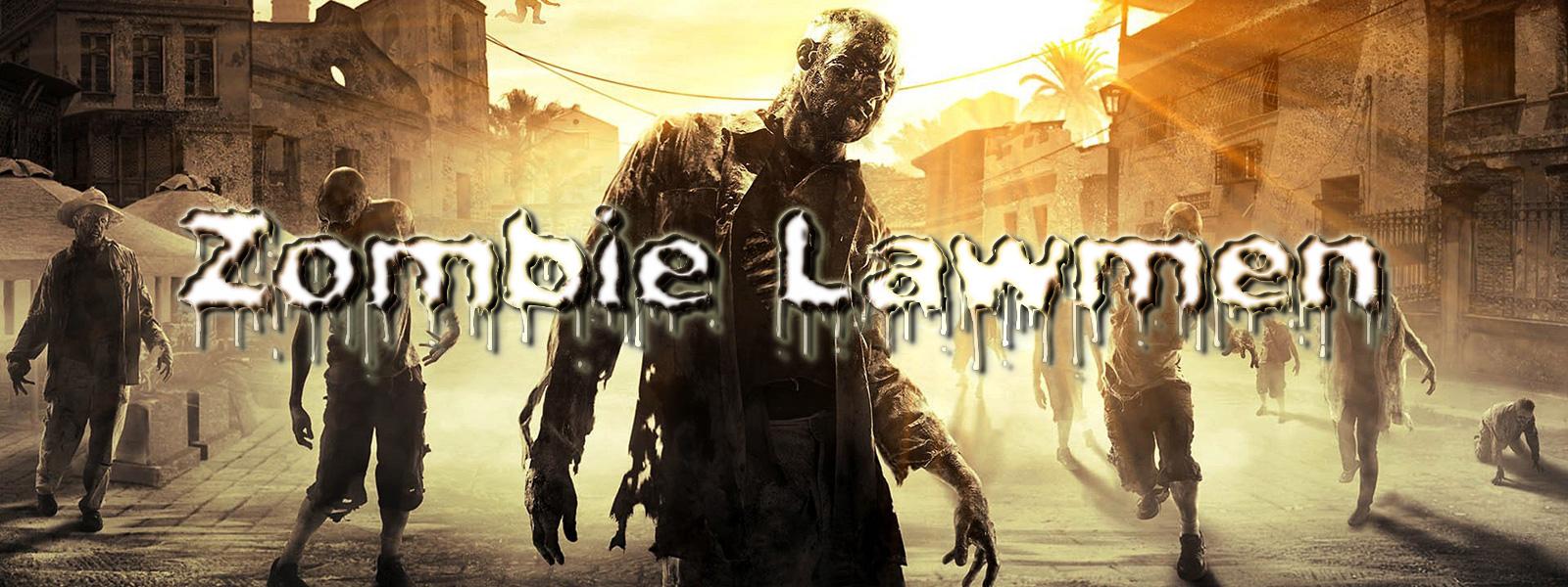 Zombie Lawmen